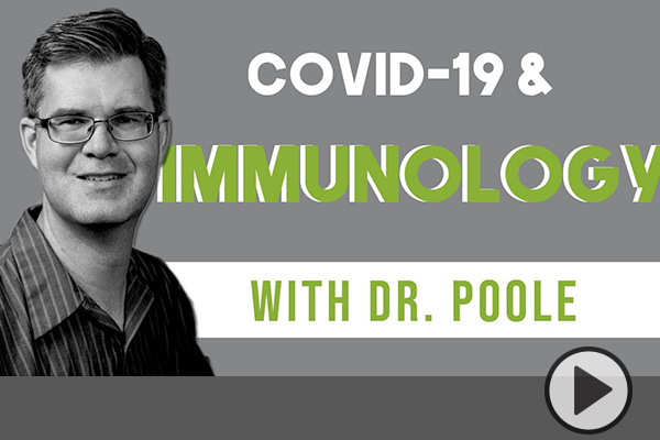 The text COVID-19 & Immunology with Dr. Poole next to a black and white photoof the BYU biology professor.